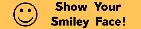 This image has an empty alt attribute; its file name is Show-Your-Smiley-Face.png