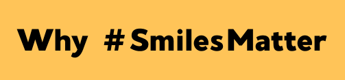 This image has an empty alt attribute; its file name is Why-SmilesMatter.png